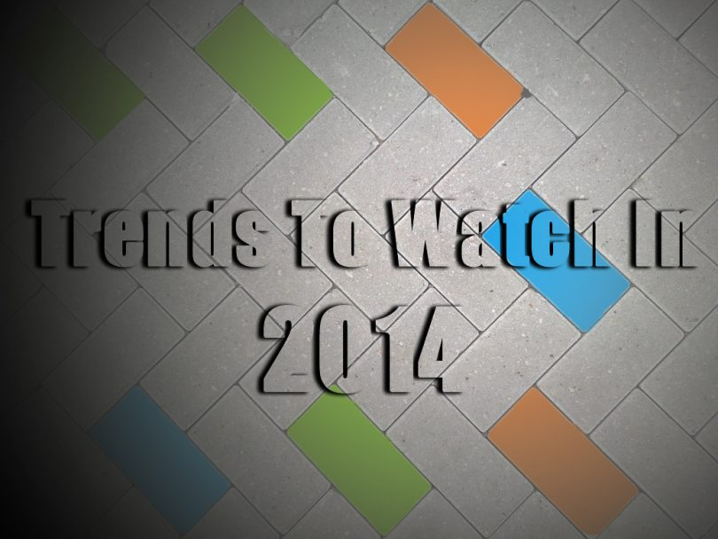 tech trends to watch in2014