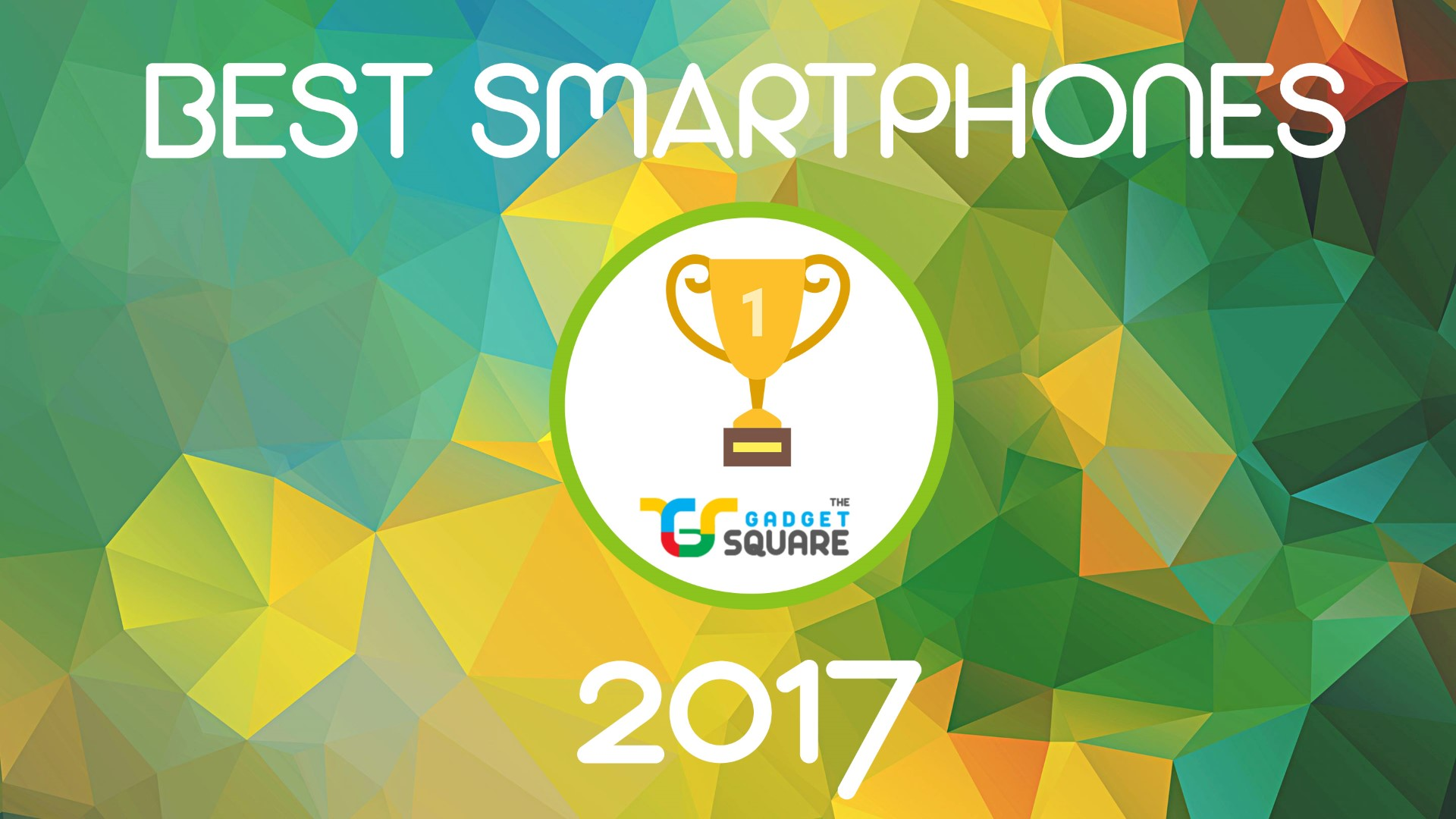 best smartphones of 2017 (Large)