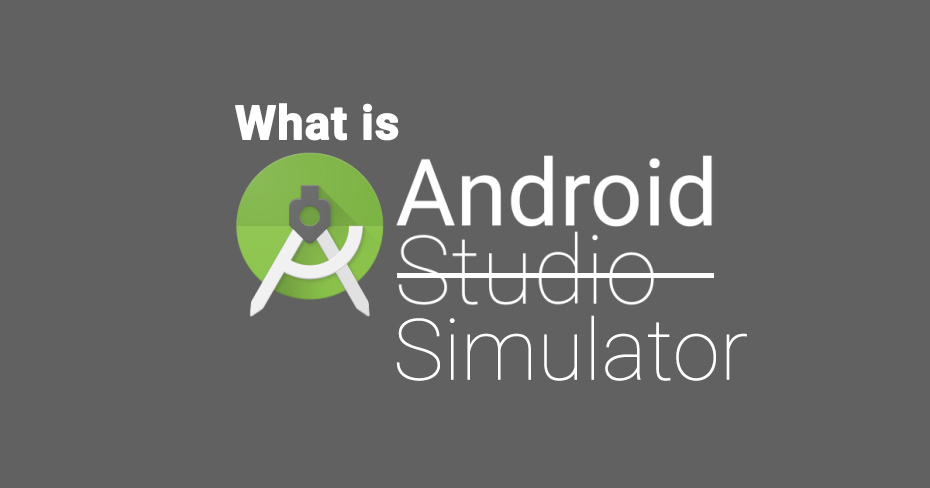 what is android simulator