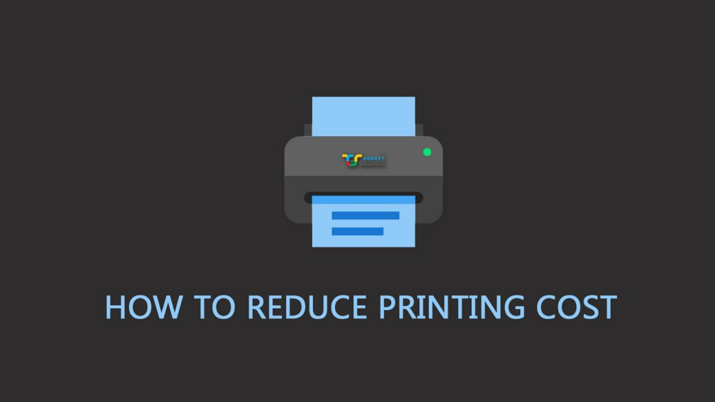 How to Reduce Printing Cost