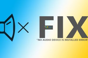 Fix No Audio Device is Installed error