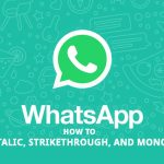 Bold, Italic, Strikethrough, and Monospace in whatsapp