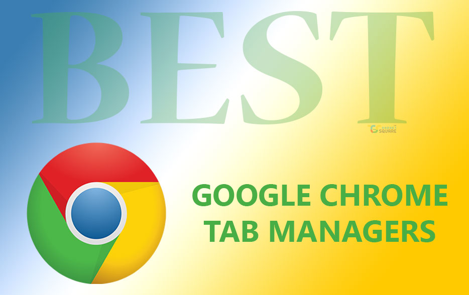 Google Chrome Tab Manager