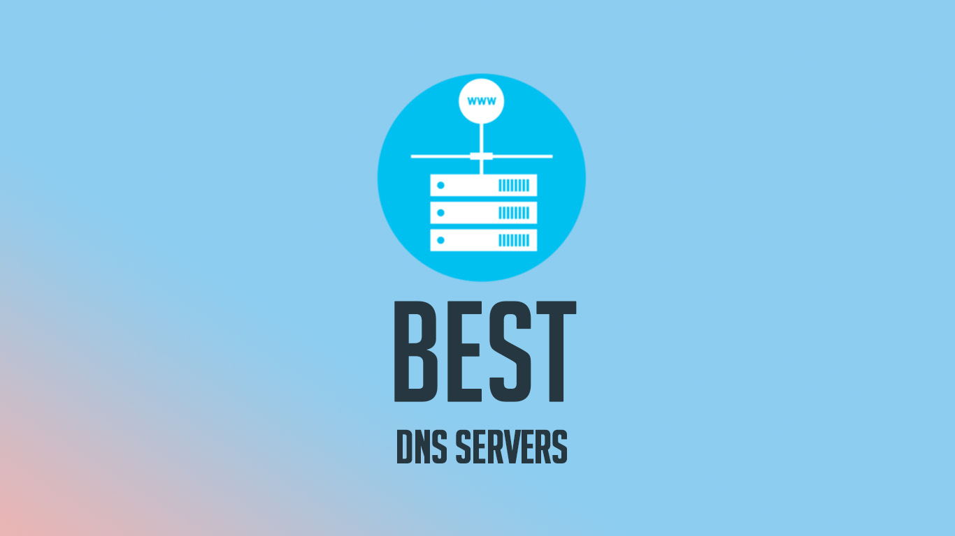 Best DNS Server alternates in 2019 (Free and Public) - The