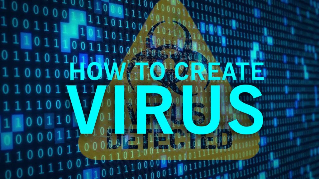 how to create virus