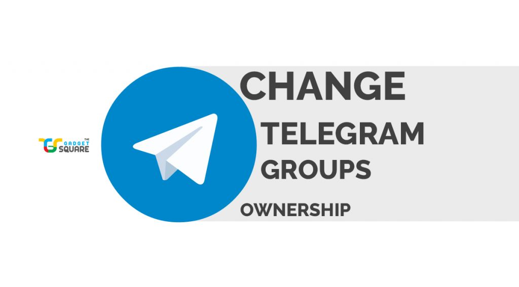 telegram group ownership transfer